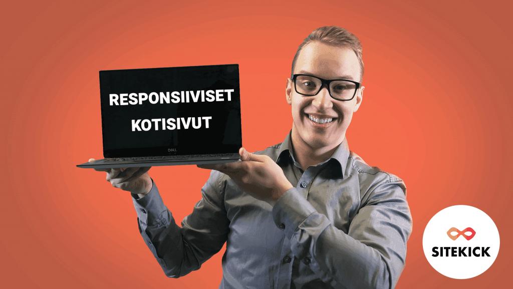 Tuomas Viikeri pitää käsissään tietokonetta, jossa lukee: responsiiviset kotisivut. Blogiartikkelin tarjoaa Sitekick Oy.